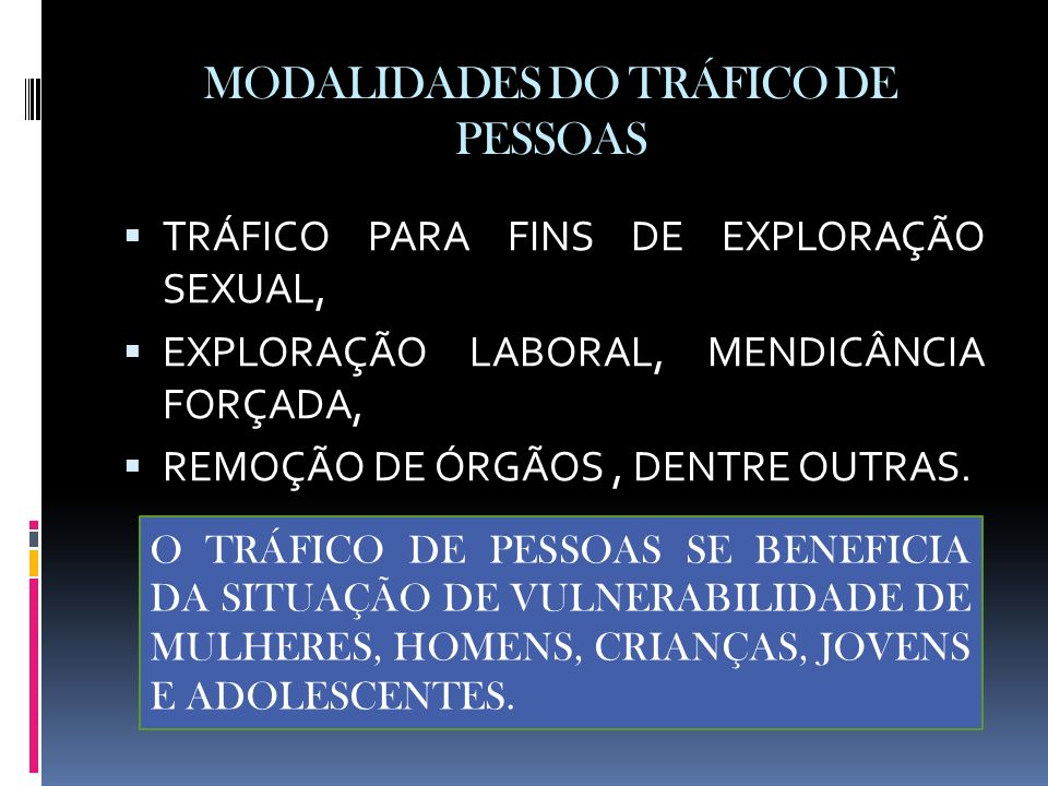 MODALIDADES DO TRÁFICO DE PESSOAS