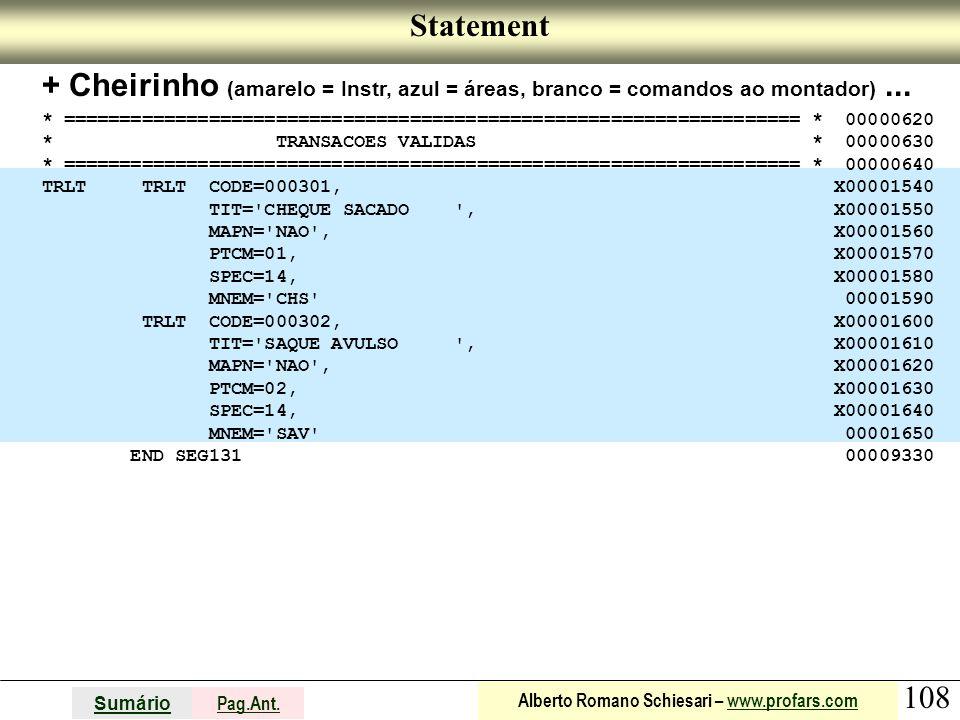 Statement + Cheirinho (amarelo = Instr, azul = áreas, branco = comandos ao montador) ...