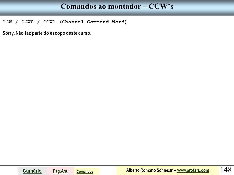 Comandos ao montador – CCW's