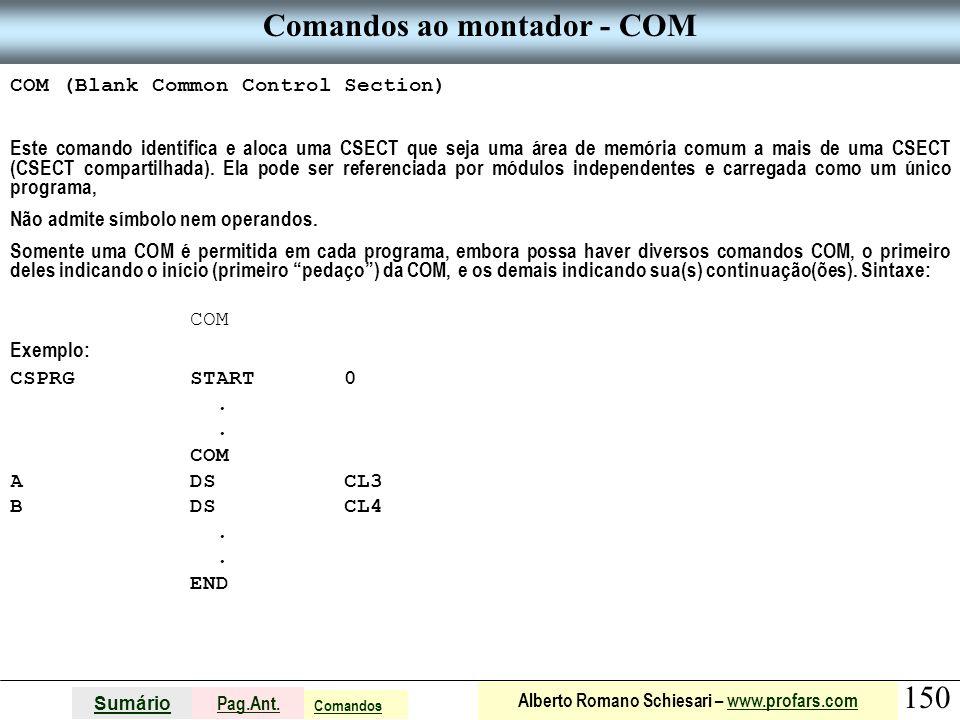 Comandos ao montador - COM