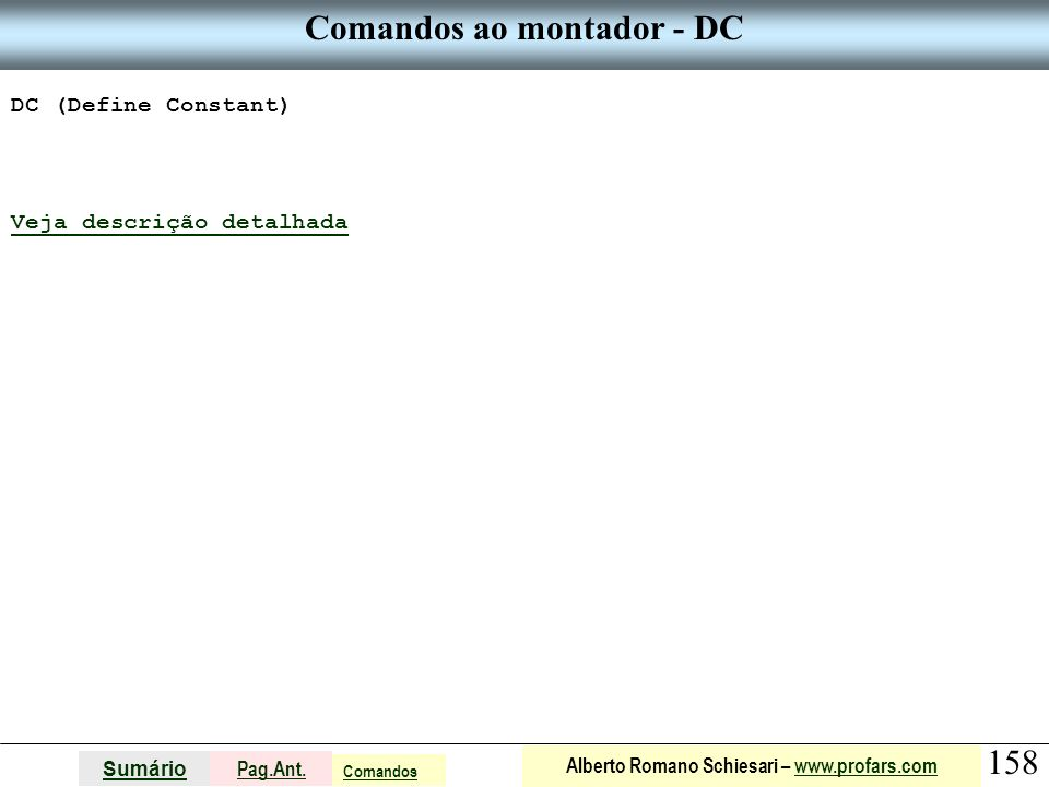 Comandos ao montador - DC