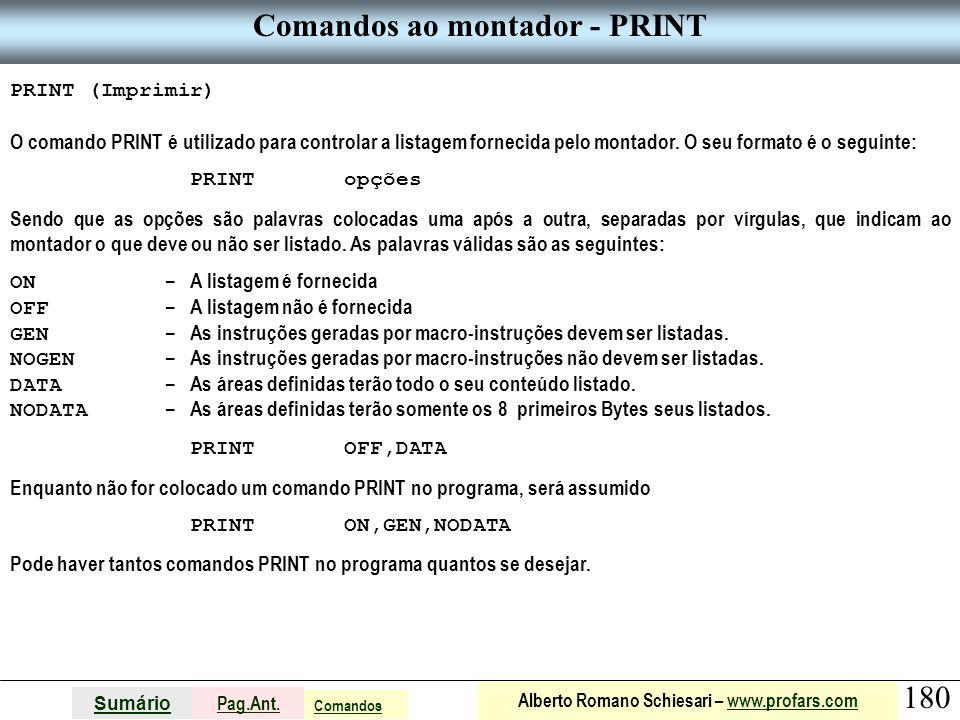 Comandos ao montador - PRINT