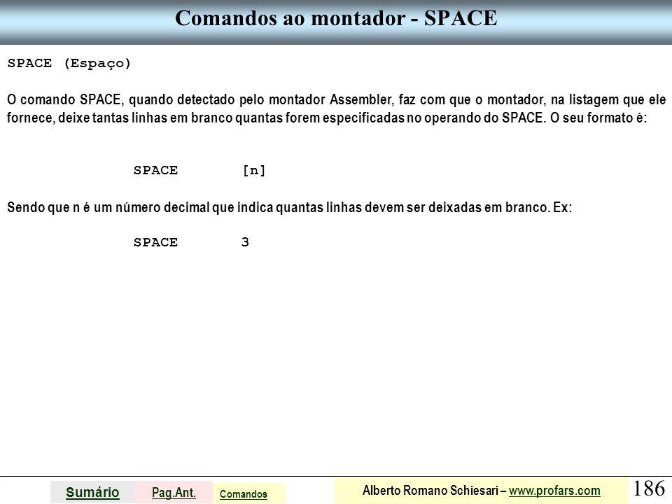 Comandos ao montador - SPACE