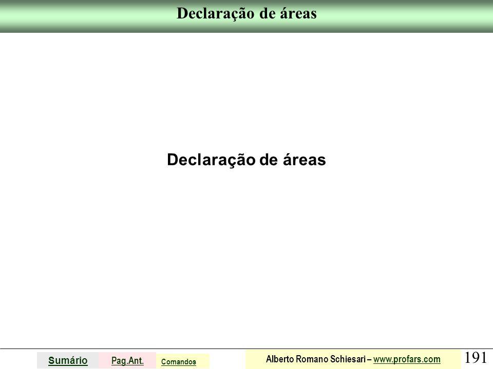 Declaração de áreas Declaração de áreas Comandos