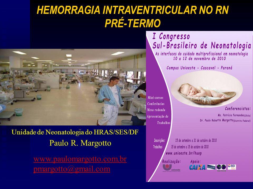 HEMORRAGIA INTRAVENTRICULAR NO RN PRÉ-TERMO