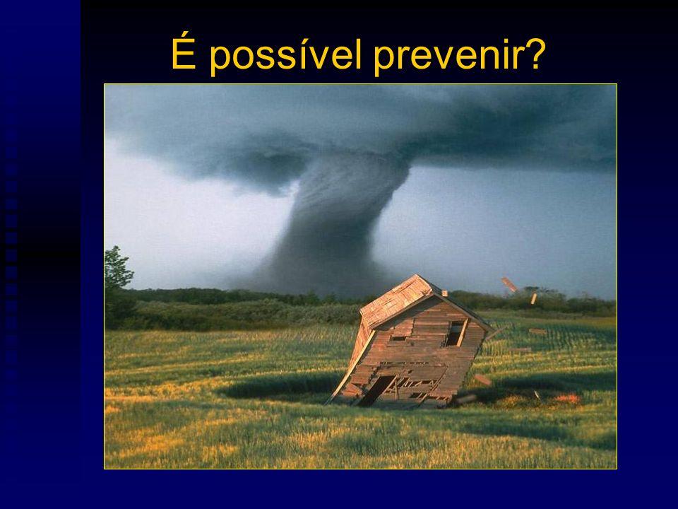 É possível prevenir