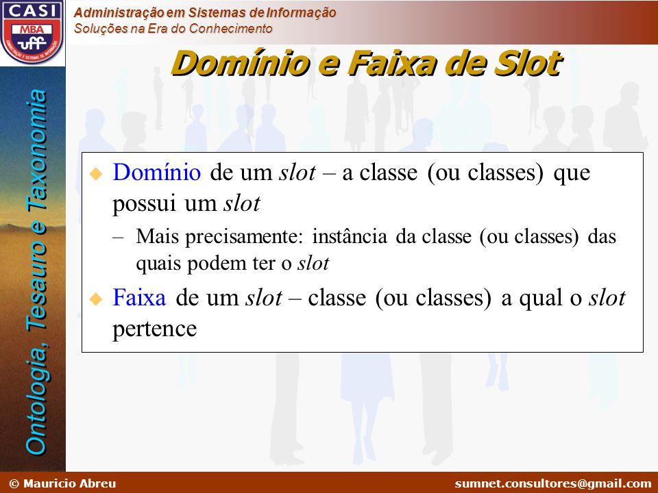 Domínio e Faixa de Slot Ontologia, Tesauro e Taxonomia
