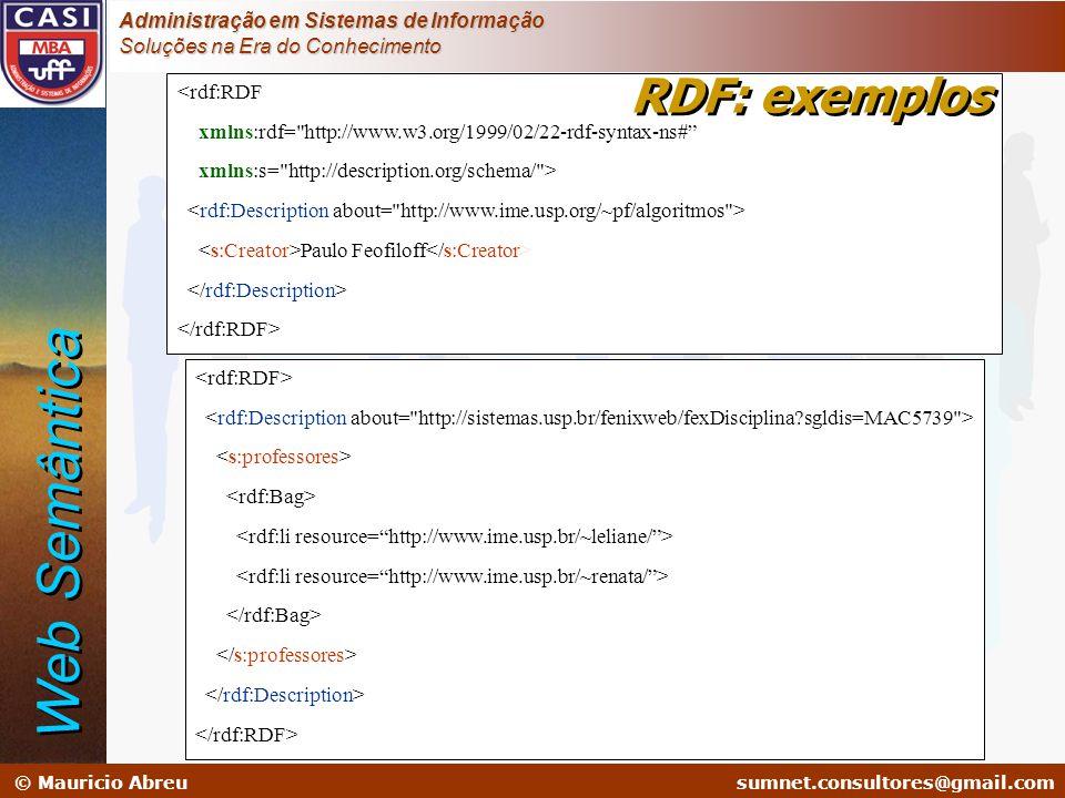 Web Semântica RDF: exemplos <rdf:RDF
