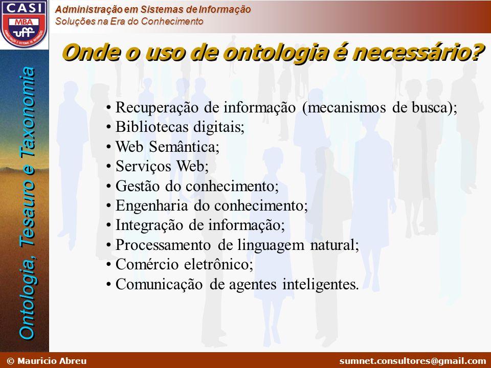 Onde o uso de ontologia é necessário