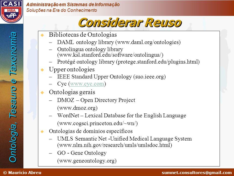 Considerar Reuso Ontologia, Tesauro e Taxonomia