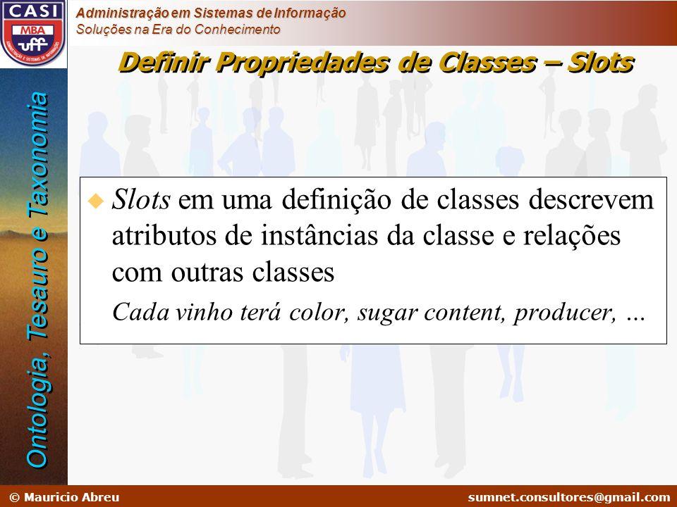 Definir Propriedades de Classes – Slots