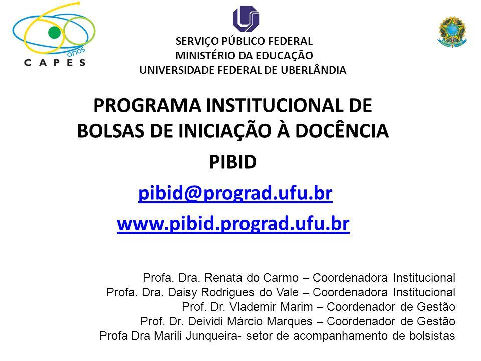 PROGRAMA INSTITUCIONAL DE BOLSAS DE INICIAÇÃO À DOCÊNCIA