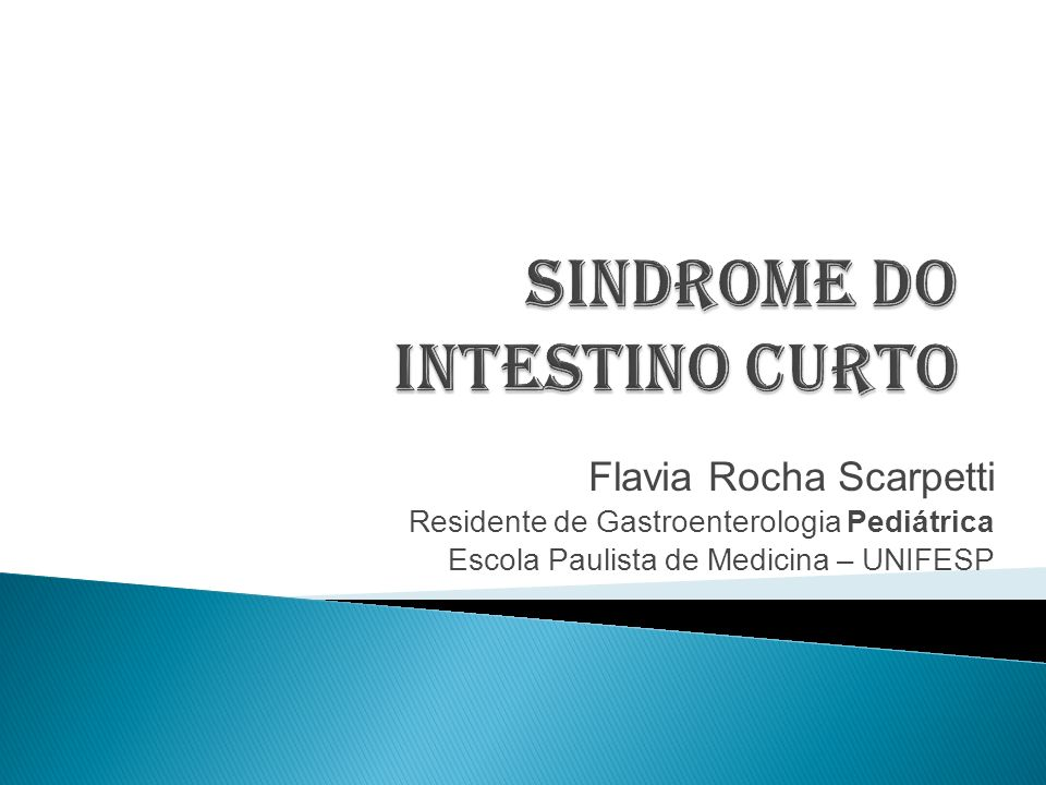 SINDROME DO INTESTINO CURTO