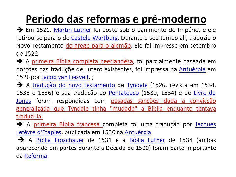 Período das reformas e pré-moderno