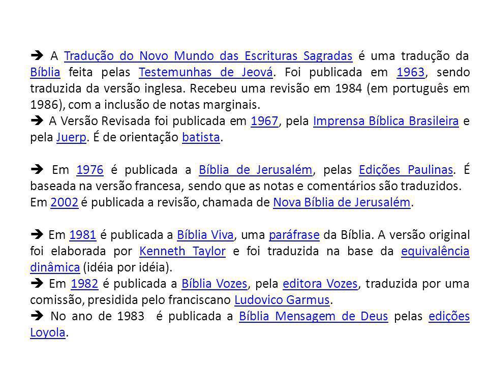  A Tradução do Novo Mundo das Escrituras Sagradas é uma tradução da Bíblia feita pelas Testemunhas de Jeová. Foi publicada em 1963, sendo traduzida da versão inglesa. Recebeu uma revisão em 1984 (em português em 1986), com a inclusão de notas marginais.