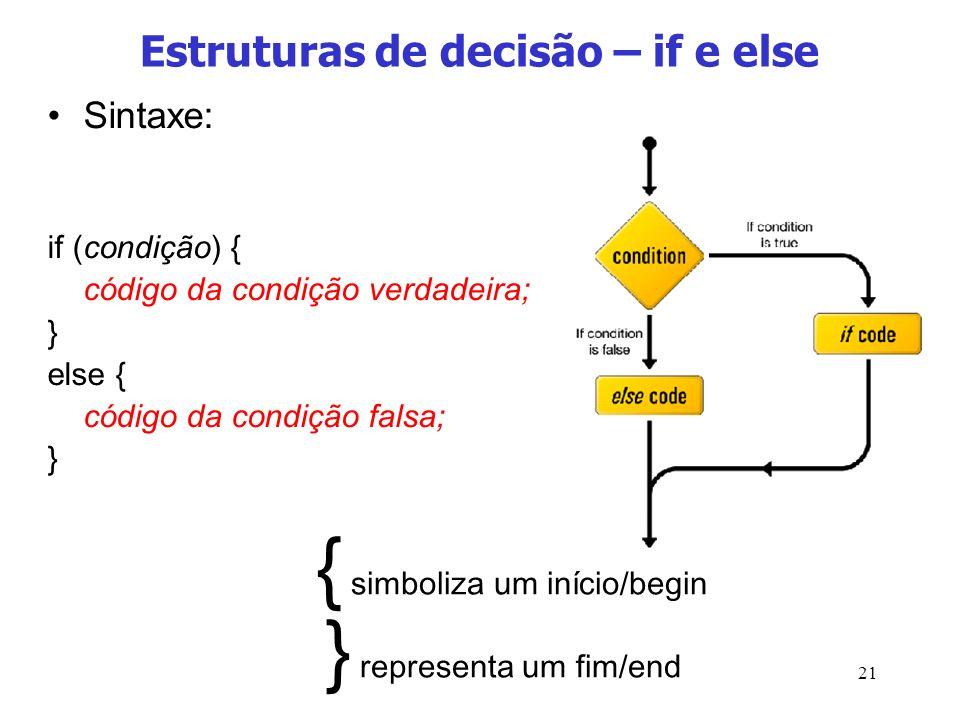 Estruturas de decisão – if e else