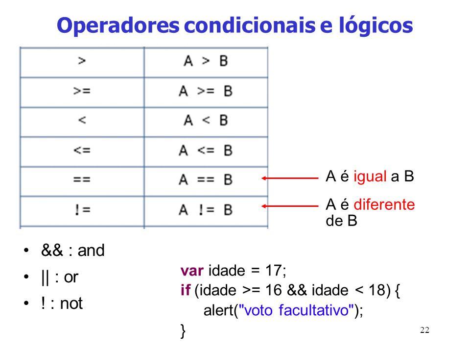 Operadores condicionais e lógicos