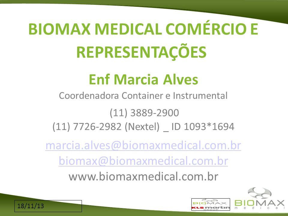 biomax@biomaxmedical.com.br www.biomaxmedical.com.br