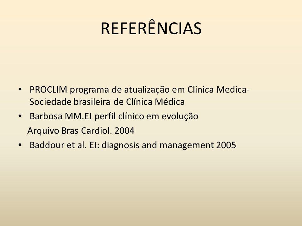 REFERÊNCIAS PROCLIM programa de atualização em Clínica Medica- Sociedade brasileira de Clínica Médica.