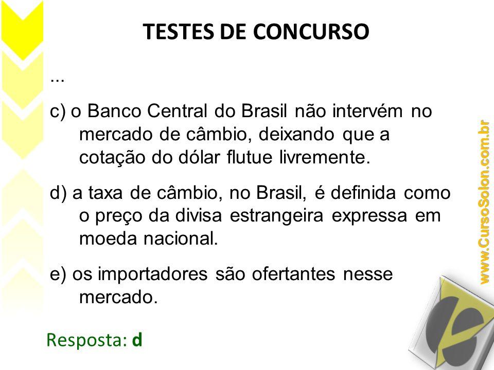 TESTES DE CONCURSO Resposta: d ...