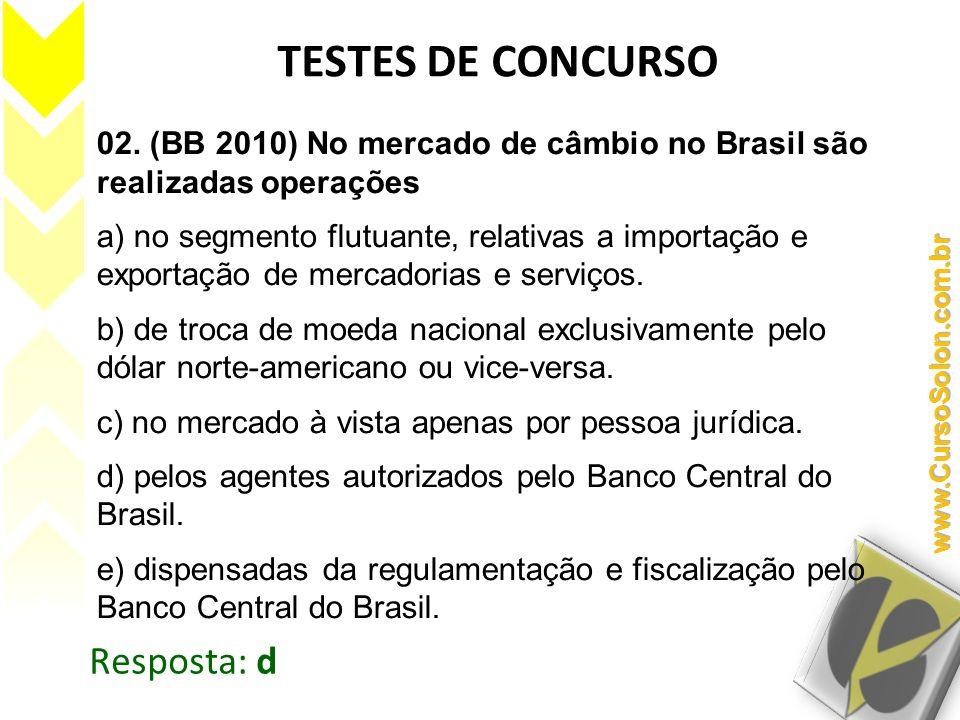 TESTES DE CONCURSO Resposta: d
