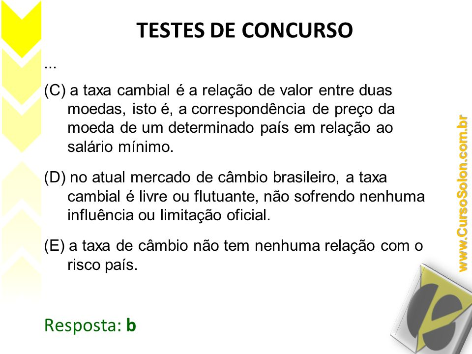 TESTES DE CONCURSO Resposta: b ...