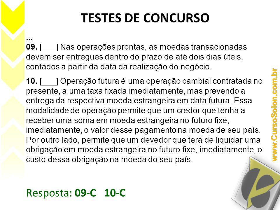 TESTES DE CONCURSO Resposta: 09-C 10-C ...
