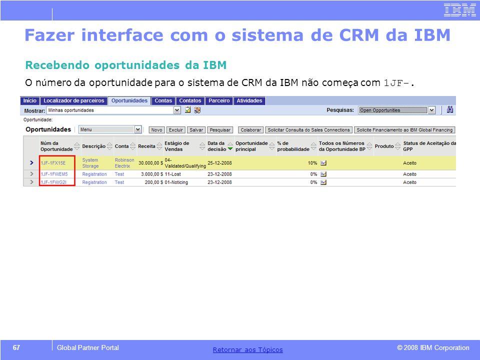 Fazer interface com o sistema de CRM da IBM
