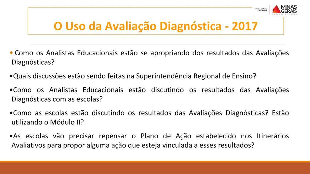 O Uso da Avaliação Diagnóstica - 2017