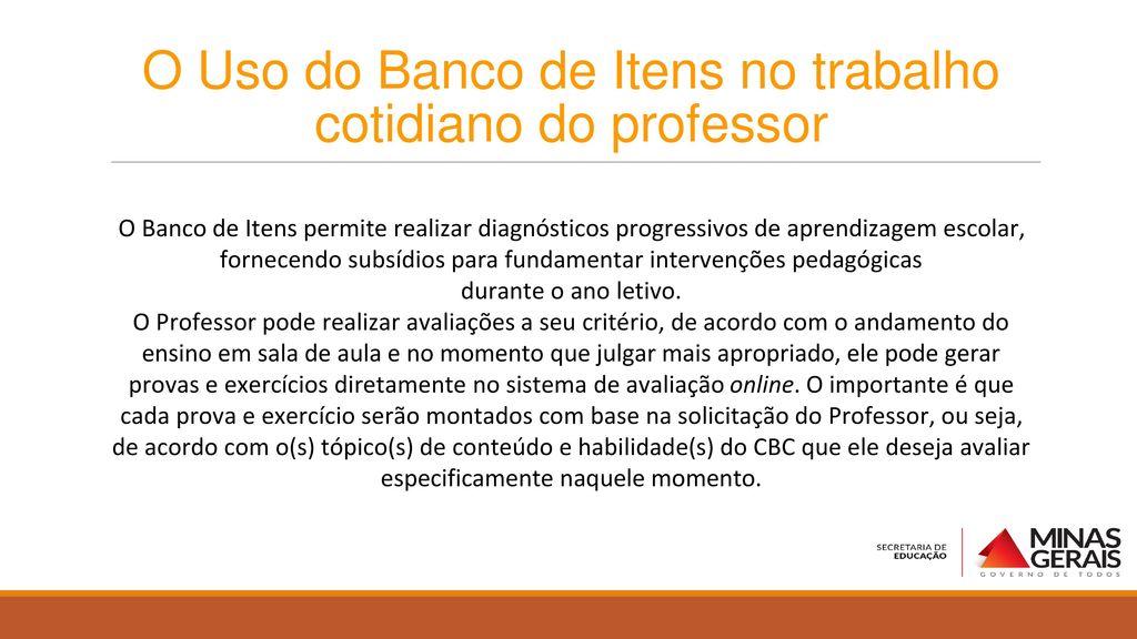 O Uso do Banco de Itens no trabalho cotidiano do professor