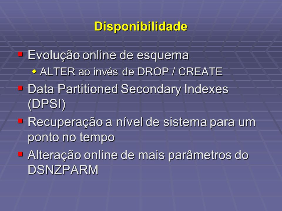 Evolução online de esquema Data Partitioned Secondary Indexes (DPSI)