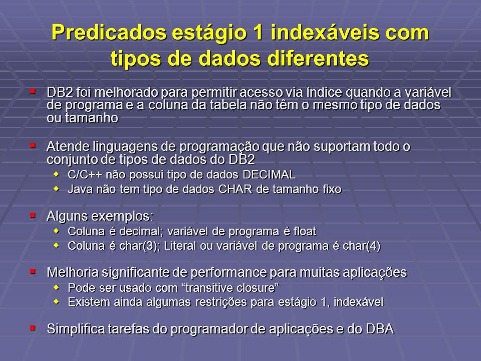 Predicados estágio 1 indexáveis com tipos de dados diferentes