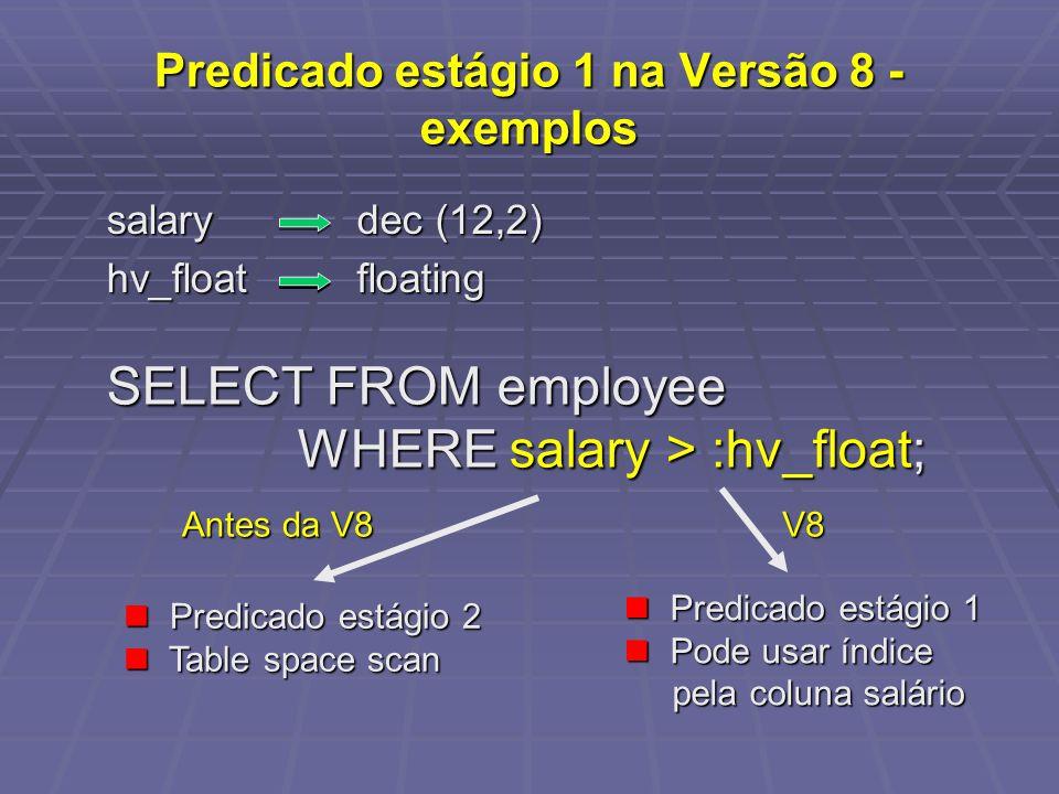 Predicado estágio 1 na Versão 8 - exemplos