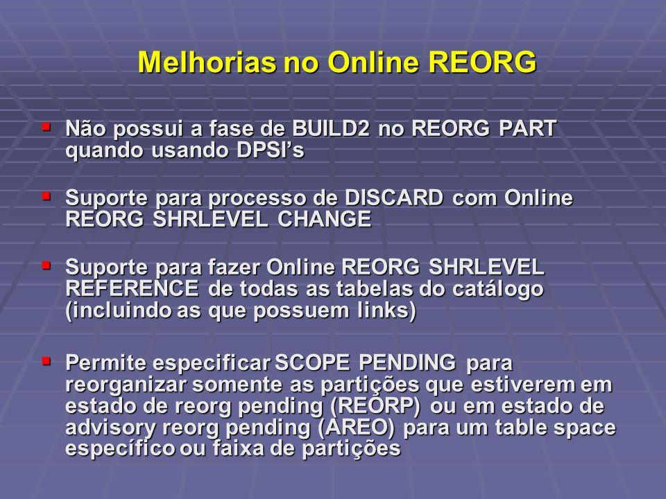 Melhorias no Online REORG