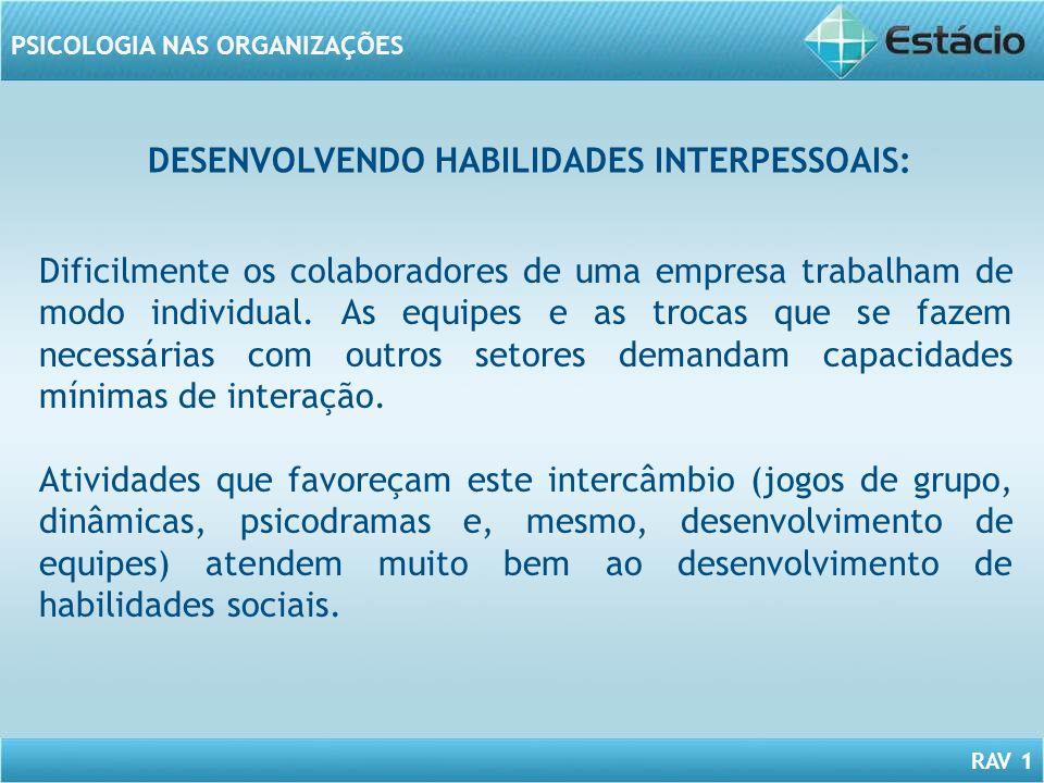 DESENVOLVENDO HABILIDADES INTERPESSOAIS: