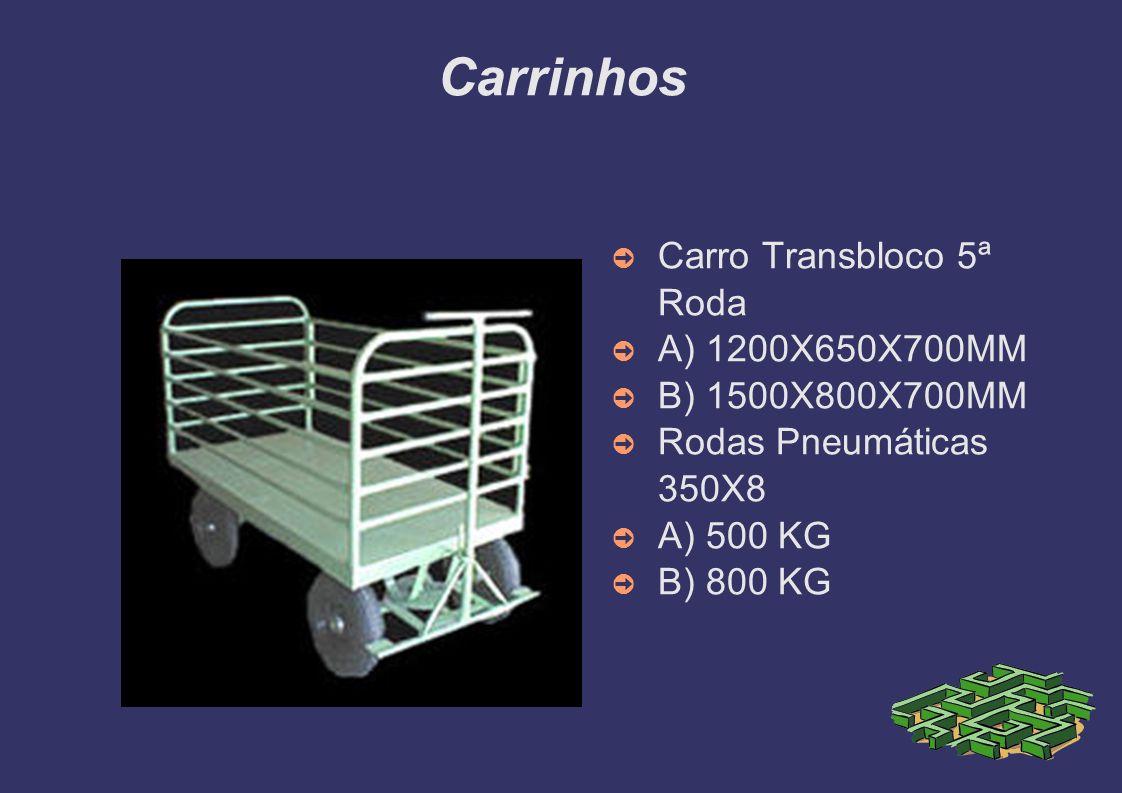 Carrinhos Carro Transbloco 5ª Roda A) 1200X650X700MM B) 1500X800X700MM