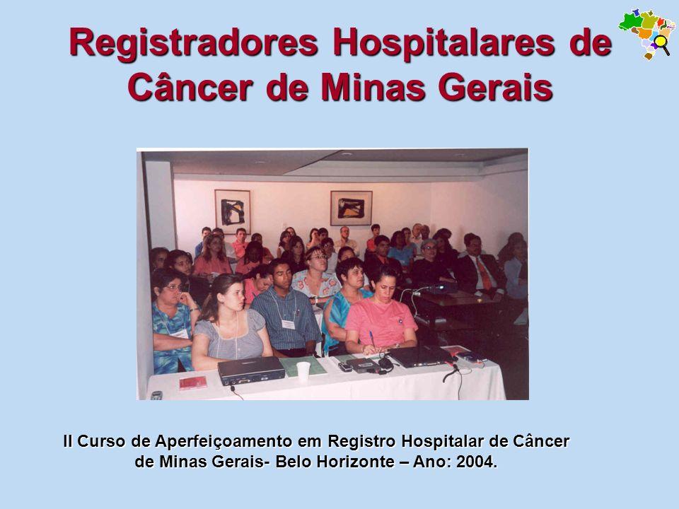 Registradores Hospitalares de Câncer de Minas Gerais