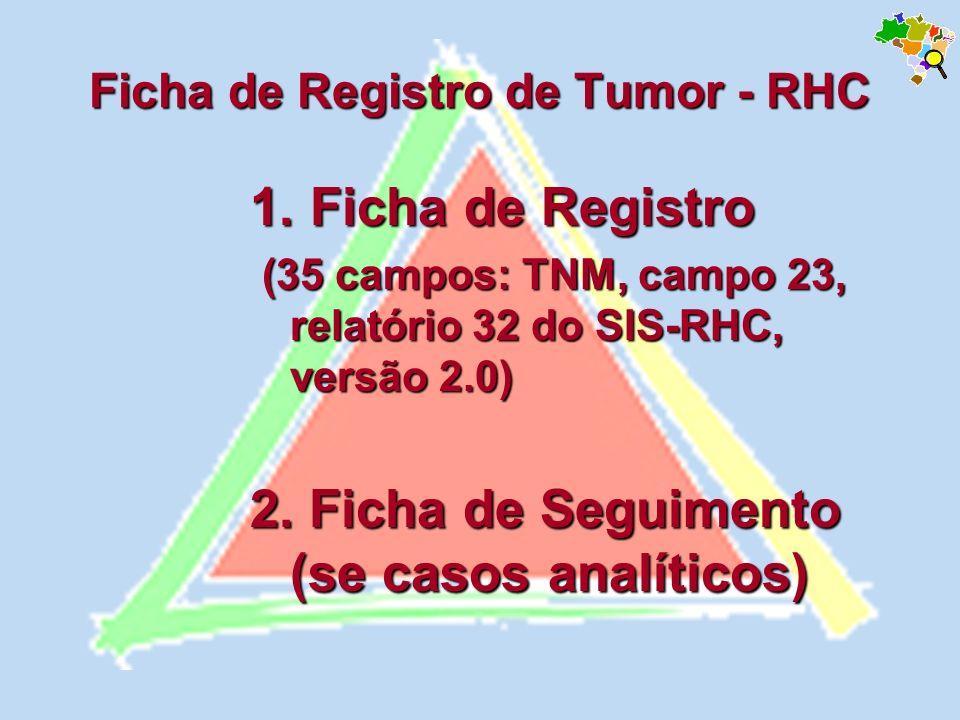 Ficha de Registro de Tumor - RHC