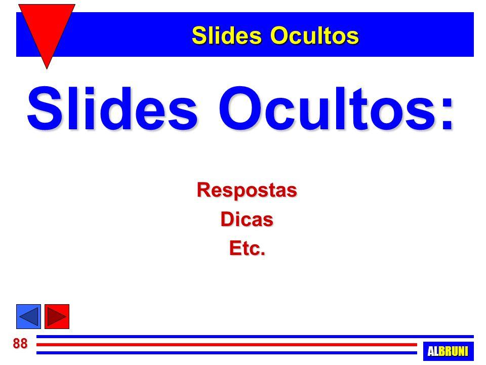 Slides Ocultos Slides Ocultos: Respostas Dicas Etc.