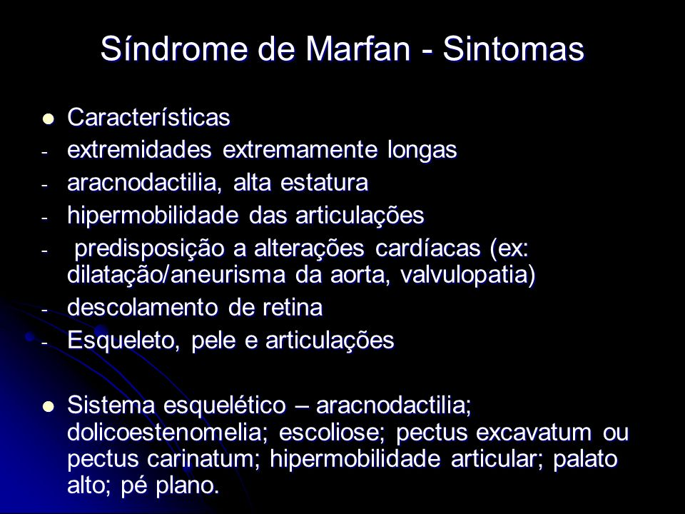 Síndrome de Marfan - Sintomas