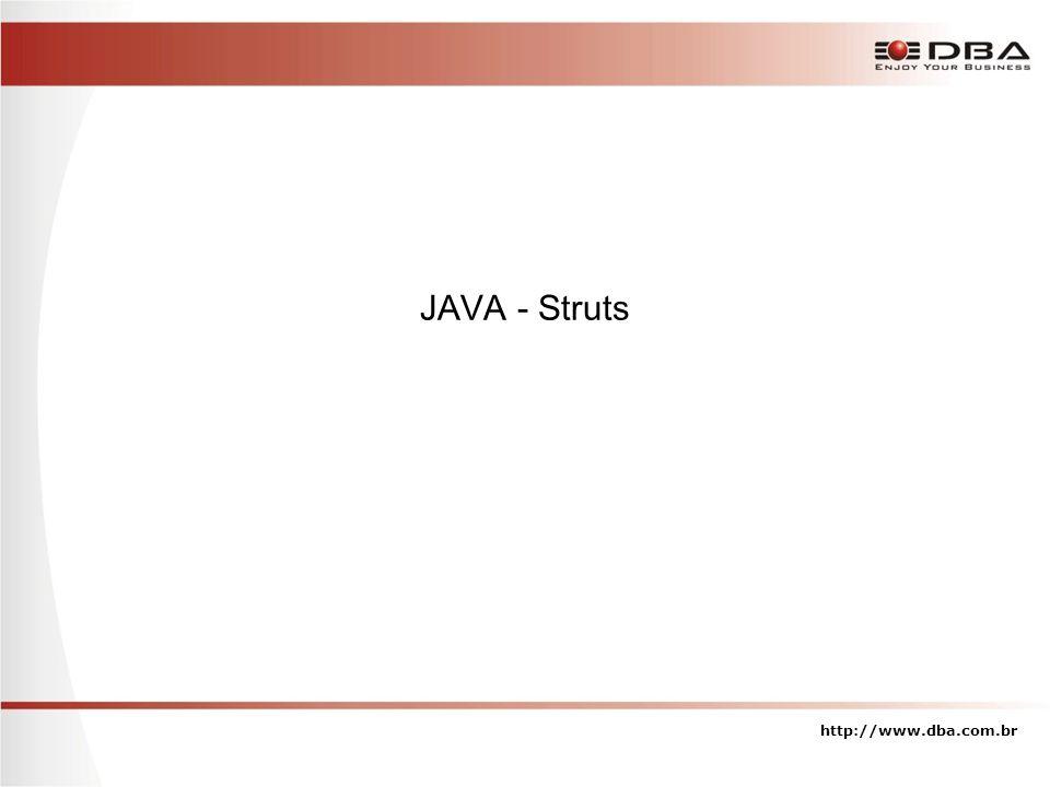 JAVA - Struts http://www.dba.com.br