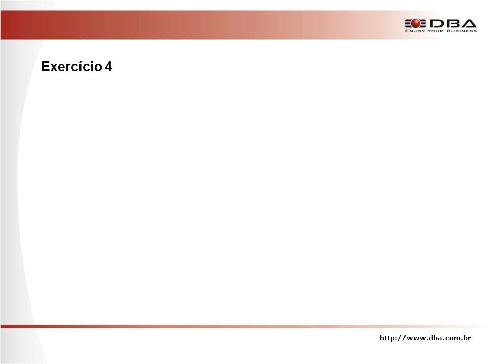 Exercício 4 http://www.dba.com.br