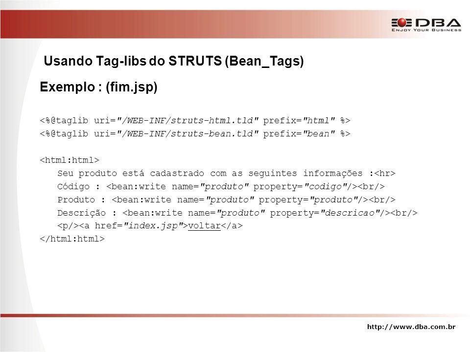 Usando Tag-libs do STRUTS (Bean_Tags)