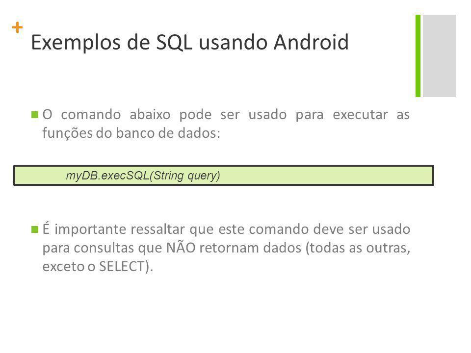 Exemplos de SQL usando Android