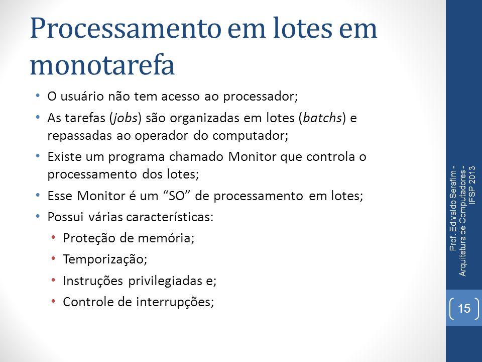 Processamento em lotes em monotarefa