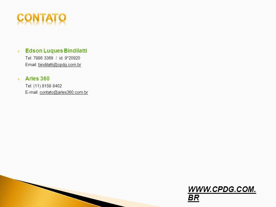 contato WWW.CPDG.COM. BR Edson Luques Bindilatti Arles 360