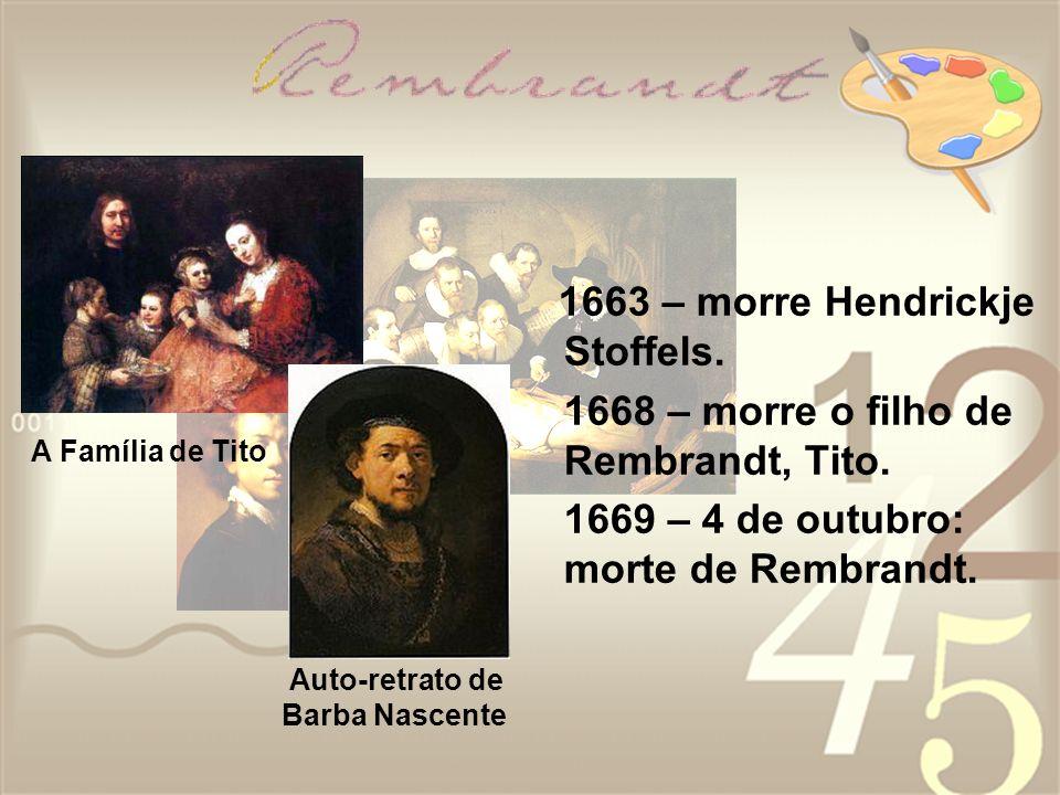 1663 – morre Hendrickje Stoffels.