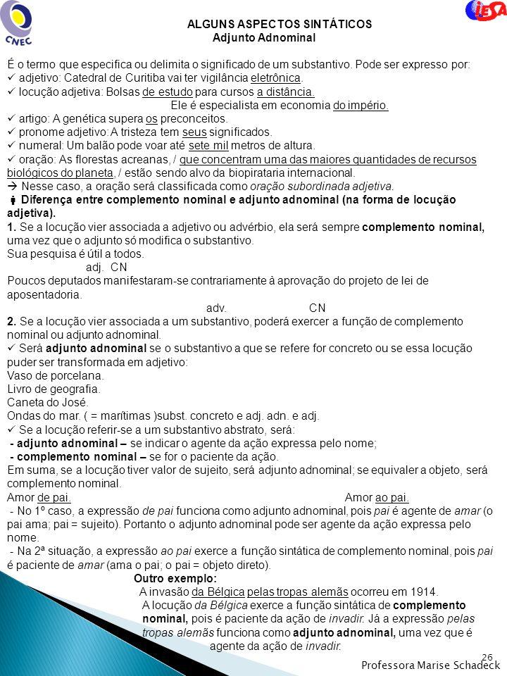 ALGUNS ASPECTOS SINTÁTICOS Adjunto Adnominal