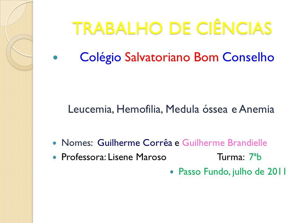 Leucemia, Hemofilia, Medula óssea e Anemia