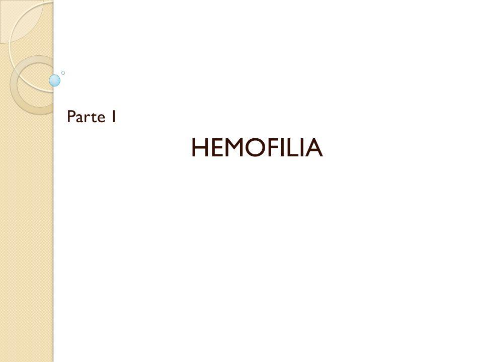 Parte 1 HEMOFILIA
